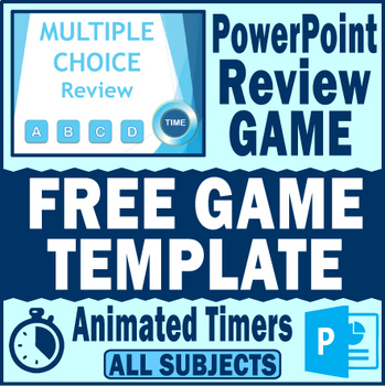 PowerPoint Review GAME TEMPLATE~Animated Timers~ANY SUBJECT~EDITABLE