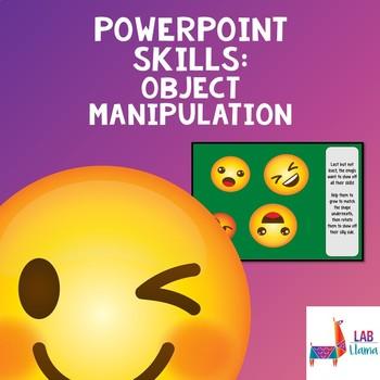 PowerPoint Skills: Object Manipulation
