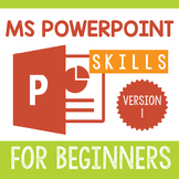 PowerPoint Skills for Beginners Version 1