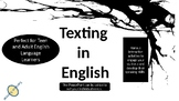 PowerPoint Slides on Texting in English for English Langua