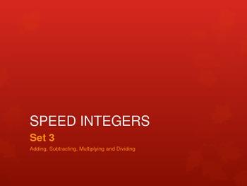 Speed Integers Set 3 - Add, Sub, Mult, Div Practice