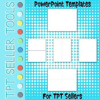 PowerPoint Templates for TPT Sellers