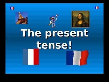 French Teaching Resources. PowerPoint: The Present Tense f