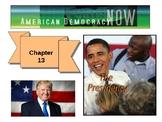 PowerPoint: The Presidency