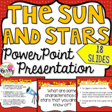 The Sun and Stars PowerPoint - Editable - Earth Space Science