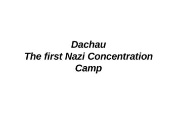 Holocaust PowerPoint Tour of Dachau