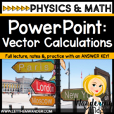 PowerPoint: Vector Calculations