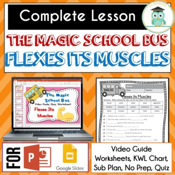 Magic School Bus FLEXES ITS MUSCLES Video Guide, Sub Plan, Worksheets, Lesson