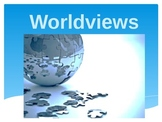 PowerPoint-What is Worldview