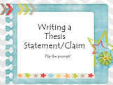 PowerPoint--Writing a Thesis Statement or Claim
