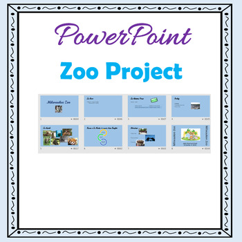 PowerPoint Lessons Zoo Project - Transitions & Animations