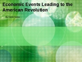 PowerPoint about the Economic Events Leading to the Americ