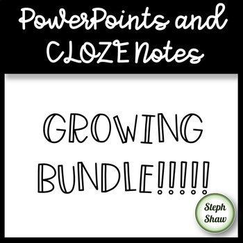 PowerPoint And CLOZE Notes