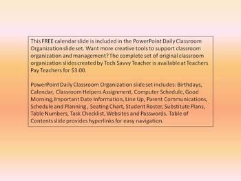 PowerPoint for Daily Classroom Organization FREE Calendar Slide