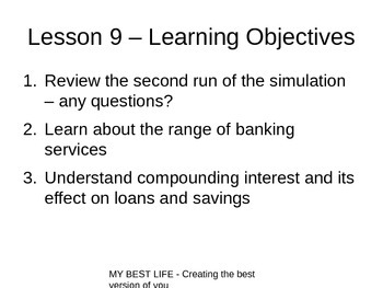 PowerPoint for Lesson 09 (Banking & Compound Interest) - My Best Life