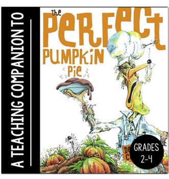 Teaching Companion to the Halloween story, The Perfect Pumpkin Pie!
