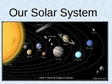 PowerPoint notes on Our Solar System