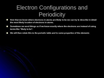 PowerPoint on Electron Configurations and Periodic properties