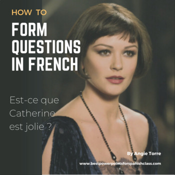 French Questions PowerPoint: How to Form Questions
