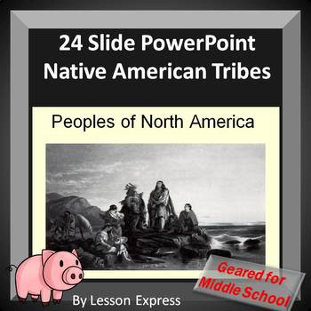 Native Americans PowerPoint Middle School