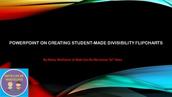 PowerPoint on Student-Made Divisibility Flipchart
