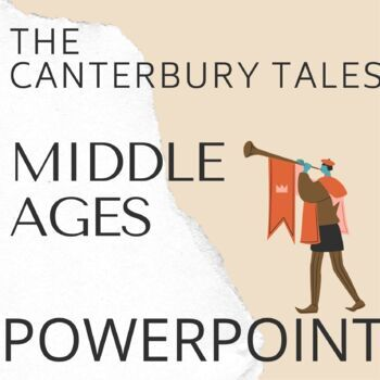 PowerPoint on The Middle Ages as an introduction to The Canterbury Tales