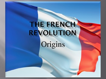 PowerPoint on the French Revolution