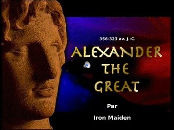 PowerPoint on the song Alexander the Great by Iron Maiden