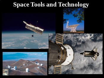 PowerPoint with Notetaking Guide: Space Tools and Technology