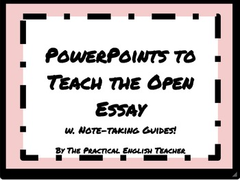 AP Language and Composition-Introduce the Open Essay