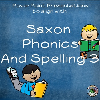 PowerPoints (Third Grade) for Saxon Phonics and Spelling Grade 3 Lessons 5-8