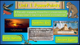 PowerPoints Unit 1~ Early Humans, Neolithic Era and Egypt!