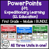 PowerPoints for Expeditionary Learning First Grade Module 1 BUNDLE