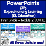 PowerPoints for Expeditionary Learning First Grade Module 2 BUNDLE