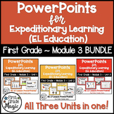 PowerPoints for Expeditionary Learning First Grade Module