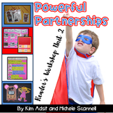 Readers Workshop Unit 2 - Powerful Partnerships by Kim Adsit & Michele Scannell