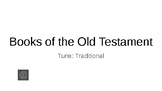 Powerpoint Old Testament Books of the Bible Song