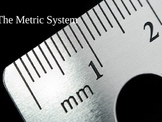 Powerpoint Explanation of the Metric System