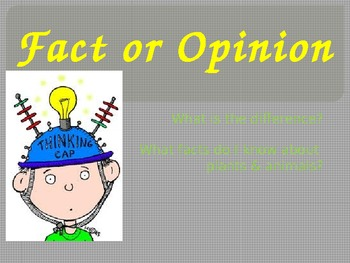 Powerpoint: Fact & Opinion