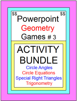 POWERPOINT GAMES BUNDLE #3 (Special Right Tri, Trig, Circl