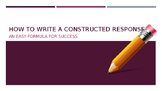 Powerpoint:  How to Write a Well-Developed Constructed Response