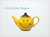 "Powerpoint - ""Im a Little Teapot"""