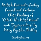 """Powerpoint Lecture: Shelley """"Ode to the West Wind"""" """"Ozymandias"""""""