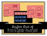 Powerpoint Notes Surface Area of Prism & Cylinder