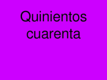 Powerpoint: Numbers greater than 100 in Spanish. Numeros en espanol