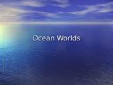 Powerpoint - Ocean Worlds