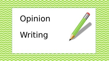 Powerpoint: Opinion Writing