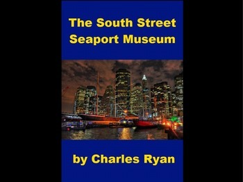 Powerpoint Presentation of the South Street Seaport Museum in New York