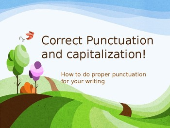 Ready to use Powerpoint Presentation on Capitalization and Punctuation