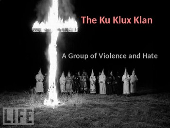 Powerpoint Presentation on the History of the Ku Klux Klan
